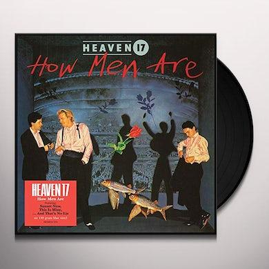 Heaven 17 HOW MEN ARE Vinyl Record