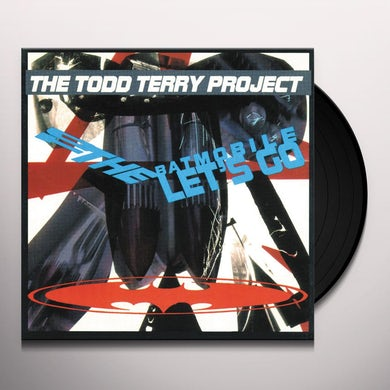 Todd Project Terry TO THE BATMOBILE LET'S GO Vinyl Record