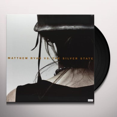 MATTHEW RYAN VS THE SILVER STATE Vinyl Record