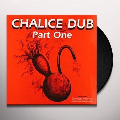 Chalice Dub PART ONE Vinyl Record