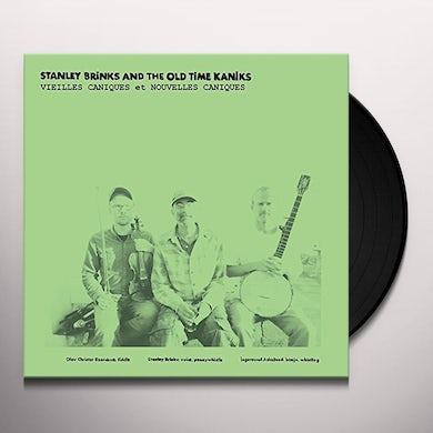 Stanley Brinks & The Old Time Kaniks VIEILLES CANIQUES / NOUVELLES CANIQUES Vinyl Record
