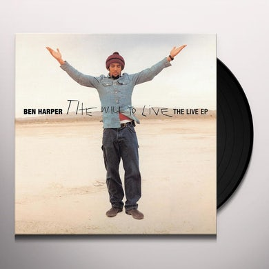 Ben Harper WILL TO LIVE - LIVE EP Vinyl Record