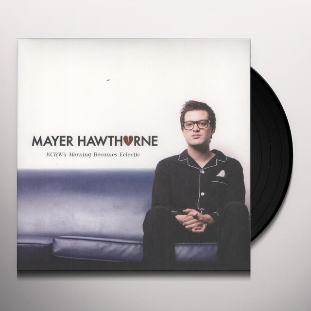 Mayer Hawthorne KCRW MORNING BECOMES ECLECTIC Vinyl Record
