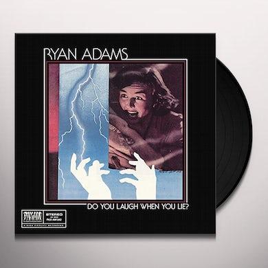Ryan Adams DO YOU LAUGH WHEN YOU LIE Vinyl Record