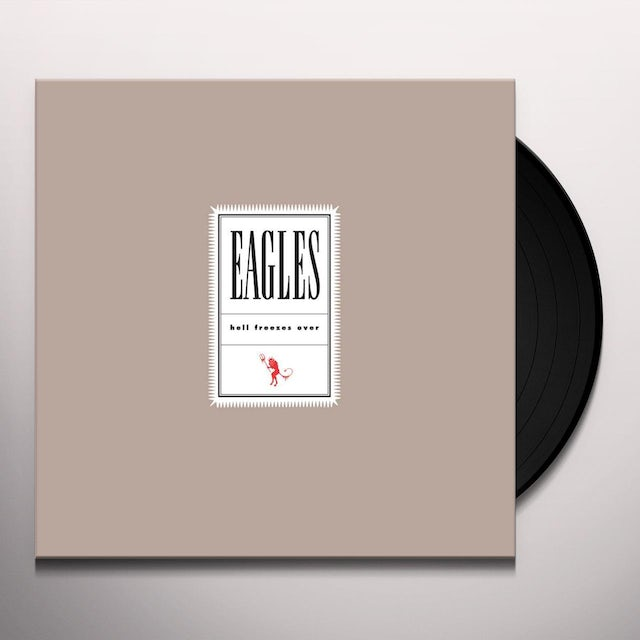 Eagles HELL FREEZES OVER Vinyl Record