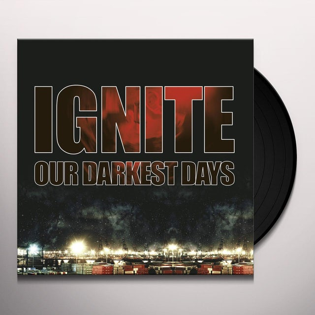 Ignite OUR DARKEST DAYS Vinyl Record