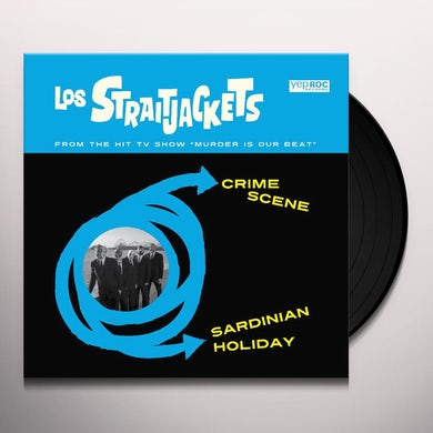 Los Straitjackets CRIME SCENE B/W SARDINIAN HOLIDAY Vinyl Record