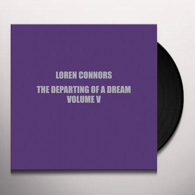 Loren Connors DEPARTING OF A DREAM VOL V Vinyl Record
