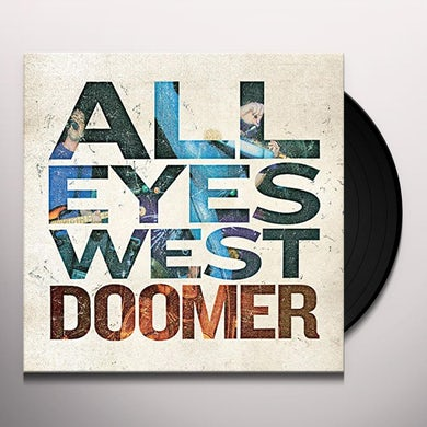 All Eyes West DOOMER Vinyl Record