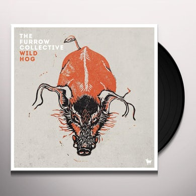 FURROW COLLECTIVE WILD HOG Vinyl Record