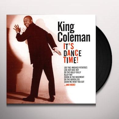 King Coleman IT'S DANCE TIME Vinyl Record