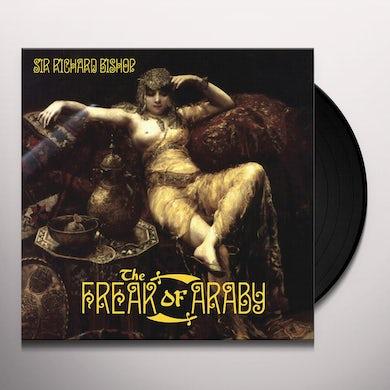 Sir Richard Bishop FREAK OF ARABY Vinyl Record