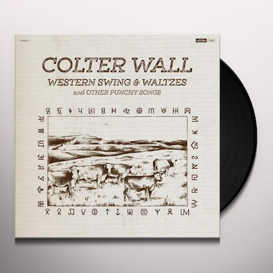 Colter Wall Western Swing & Waltzes And Other Punchy Vinyl Record