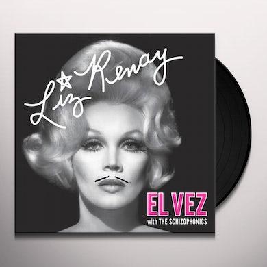 El Vez With The Schizophonics LIZ RENAY / TROUBLE Vinyl Record