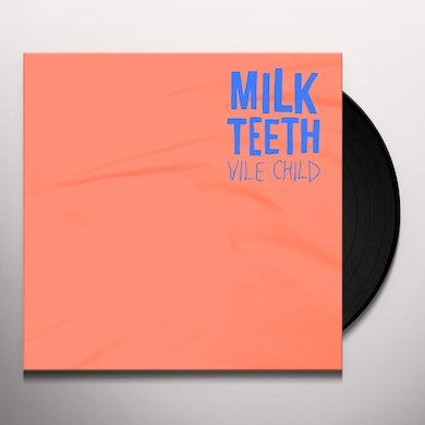 Milk Teeth VILE CHILD Vinyl Record