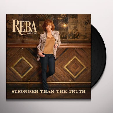 Reba Mcentire STRONGER THAN THE TRUTH Vinyl Record