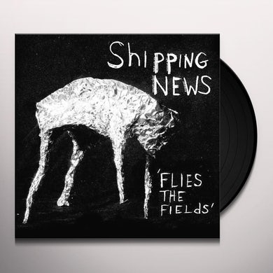 Shipping News FLIES THE FIELDS Vinyl Record