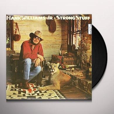 Hank Williams Jr. STRONG STUFF Vinyl Record