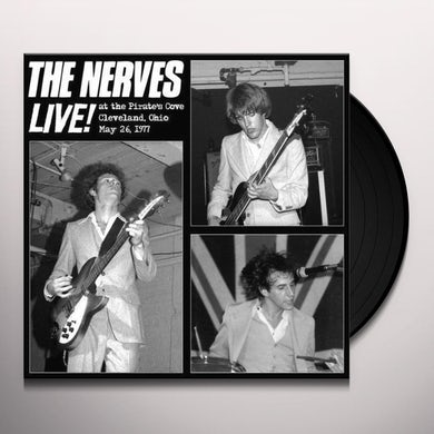Nerves LIVE AT THE PIRATE'S COVE Vinyl Record