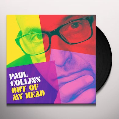 Paul Collins OUT OF MY HEAD Vinyl Record