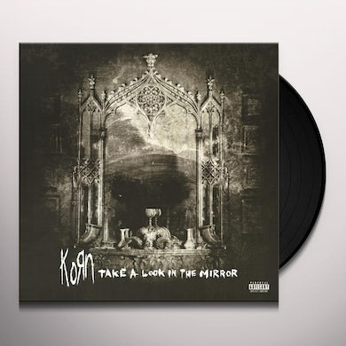 KoRn TAKE A LOOK IN THE MIRROR Vinyl Record