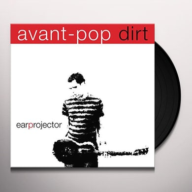 Earprojector AVANT-POP DIRT Vinyl Record