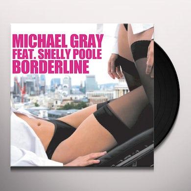 Michael Gray BORDERLINE (FRA) Vinyl Record