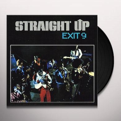 Straight Up EXIT 9 Vinyl Record