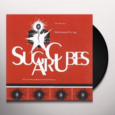 Sugarcubes STICK AROUND FOR JOY Vinyl Record