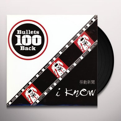 100 Bullets Back I KNOW/BANGKOK Vinyl Record