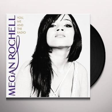 Megan Rochell YOU ME & THE RADIO Vinyl Record