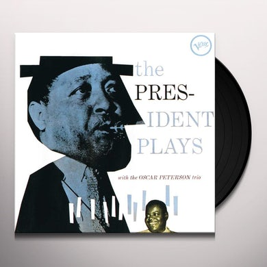 PRESIDENT PLAYS WITH THE OSCAR PETERSON TRIO Vinyl Record