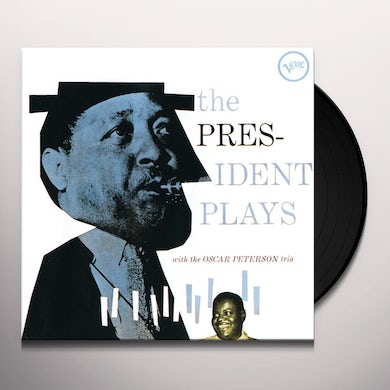 Lester Young PRESIDENT PLAYS WITH THE OSCAR PETERSON TRIO Vinyl Record