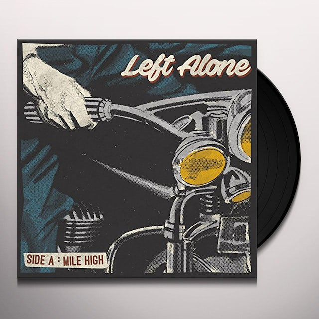 Left Alone MILE HIGH Vinyl Record