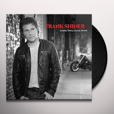 LONELY TOWN, LONELY STREET Vinyl Record