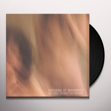 LAST NIGHT BECOMES THIS MORNING Vinyl Record
