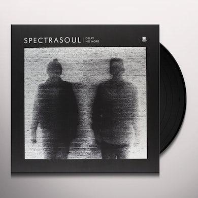 Spectrasoul DELAY NO MORE EP Vinyl Record