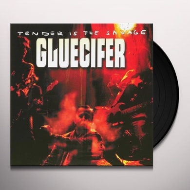 Gluecifer TENDER IS THE SAVAGE Vinyl Record