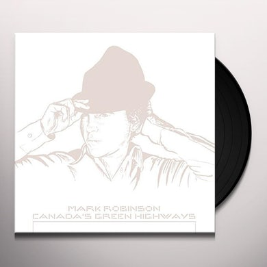 CANADA'S GREEN HIGHWAYS Vinyl Record