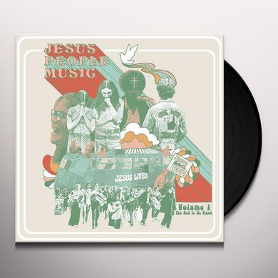 JESUS PEOPLE MUSIC VOL. 1: THE END IS AT HAND / VA Vinyl Record