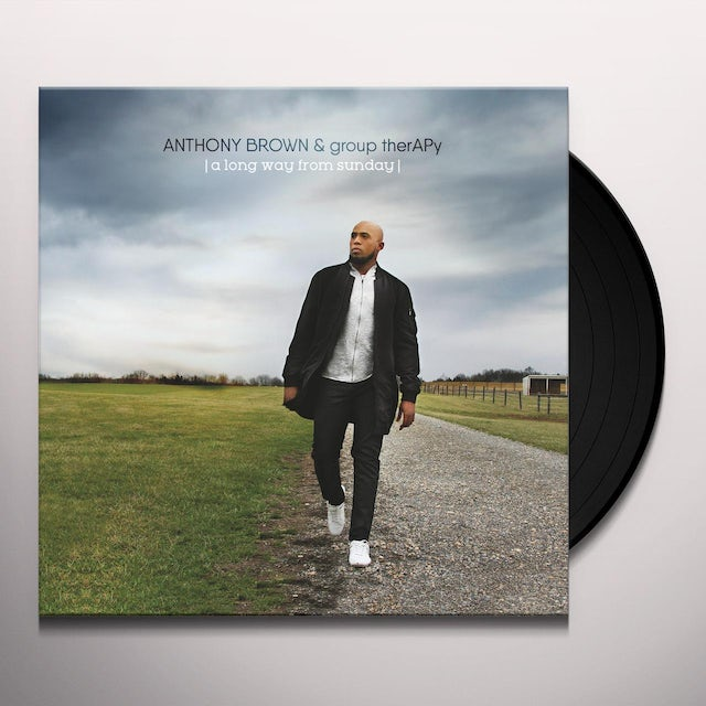 Anthony Brown & group therAPy LONG WAY FROM SUNDAY Vinyl Record