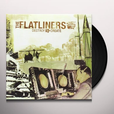 The Flatliners DESTROY TO CREATE Vinyl Record