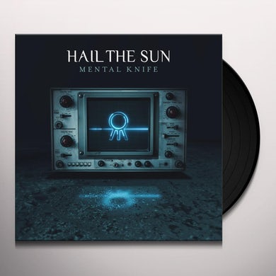 Hail The Sun MENTAL KNIFE Vinyl Record