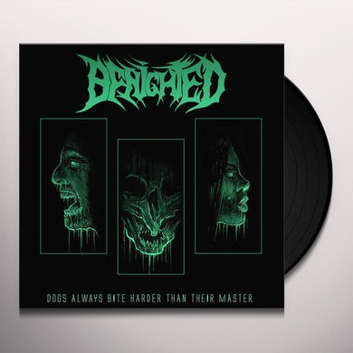 Benighted DOGS ALWAYS BITE HARDER THAN THEIR MASTER Vinyl Record