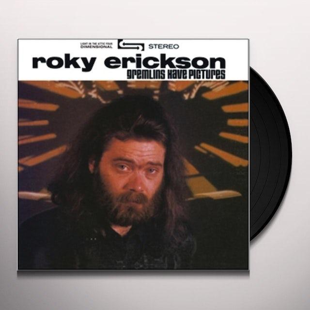 Roky Erickson GREMLINS HAVE PICTURES Vinyl Record