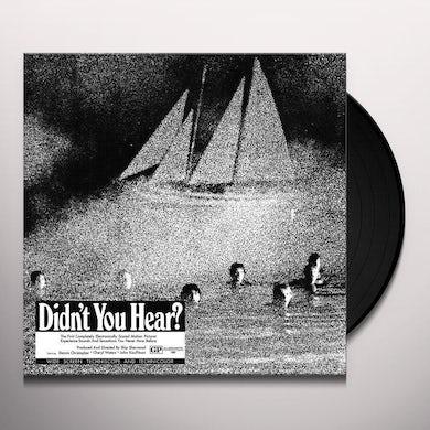 Didn't You Hear? (Color Vinyl) Vinyl Record