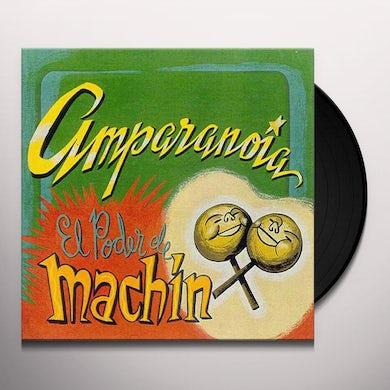 Amparanoia EL PODER DE MACHIN Vinyl Record