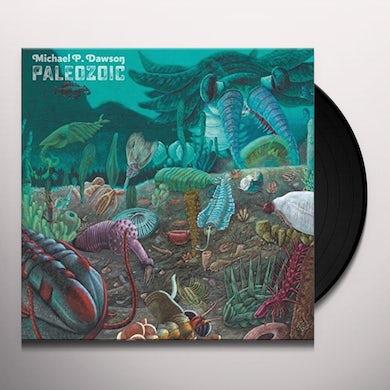 Michael P Dawson PALEOZOIC Vinyl Record