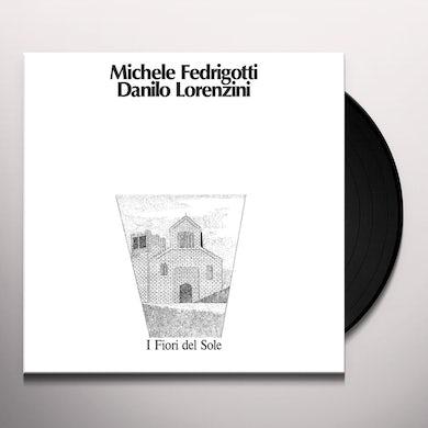 Michele Fedrigotti / Danilo Lorenzini I FIORI DEL SOLE Vinyl Record
